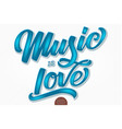 music is love volumetric hand drawn vector image vector image