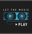 let the music play t-shirt and apparel design with vector image vector image