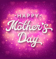 mothers day card with blurred hearts sparkles vector image