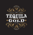 tequila gold label packaging curl decor vector image vector image
