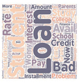 Bad Credit Student Loan text background wordcloud vector image vector image