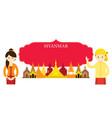 myanmar landmarks people in traditional clothing vector image vector image