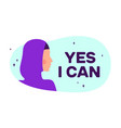 yes i can modern flat character silhouette woman vector image