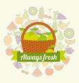 label wicker basket with always fresh lemon vector image vector image