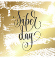 super day - hand lettering inscription text vector image