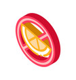allergen free sign citrus isometric icon vector image vector image