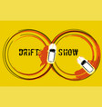 drift show image vector image vector image