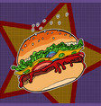 fast food burger on a star background vector image vector image