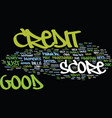 good credit score text background word cloud vector image vector image