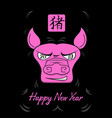 happy new year 2019 the year of the pig with a vector image