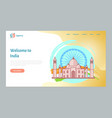 welcome to india time to travel website vector image vector image