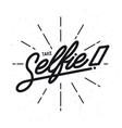 Take selfie lettering poster Vintage vector image