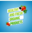 Text design for Healthy Fresh Organic Products vector image