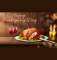happy thanksgiving day realistic background vector image vector image