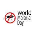 world malaria day mosquito silhouette and vector image vector image
