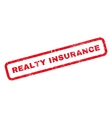Realty Insurance Rubber Stamp vector image vector image