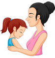 a mother hugging her daughter vector image vector image