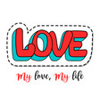 fashion patch element with love lettering vector image vector image