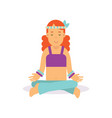 flat cartoon woman hippie sitting in lotus pose vector image