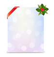 Banner With Red Ribbon And Bokeh With Holly Berry vector image vector image
