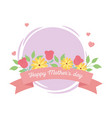 happy mothers day lettering flowers floral ribbon vector image