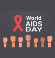 world aids day awareness hands with red ribbon vector image