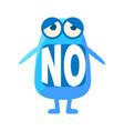 blue blob saying no cute emoji character with vector image vector image