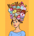 hungry woman thoughts concept sweets baking vector image vector image