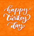 thanksgiving day card with handwritten vector image vector image
