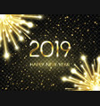 happy new year 2019 background with bright golden vector image vector image