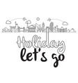 holiday lets go flying plane landmark background vector image vector image