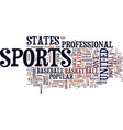 the most popular sports in the united states text vector image vector image