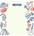Mexico Symbols Pen Drawn Doodles Collection vector image vector image