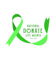 national donate life month vector image vector image