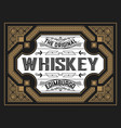 vintage card for whiskey or other liquor vector image vector image