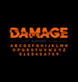 damaged font design alphabet letters and numbers vector image vector image
