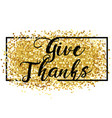 happy thanksgiving greetings holiday card vector image