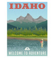 idaho travel poster fly fishing vector image