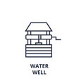 water well line icon outline sign linear symbol vector image vector image