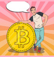 pop art man with big bitcoin cryptocurrency vector image vector image
