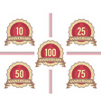Set of labels for major anniversaries vector image vector image