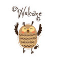 a happy owl greets welcome in vector image