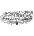 adhd hyperactivity text word cloud concept vector image vector image