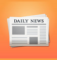 daily news newspaper breaking news headline press vector image vector image