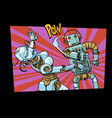 male and female robots fighting domestic violence vector image vector image