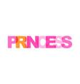 princess phrase overlap color no transparency vector image