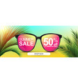 summer sale 50 off discount banner sunglasses vector image