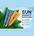 sun cosmetics protection sunscreen product ads vector image vector image