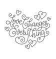 Inspiring heart lettering vector image vector image