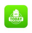 vote today icon green vector image vector image
